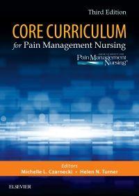 Core Curriculum for Pain Management Nursing