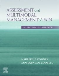 Assessment and Multimodal Management of Pain