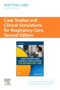 Case Studies and Clinical Simulations for Respiratory Care (Retail Access Card)