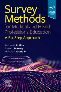 Survey Methods for Medical and Health Professions Education