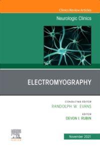 Electromyography, An Issue of Neurologic Clinics