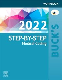 Buck's Workbook for Step-by-Step Medical Coding, 2022 Edition