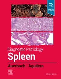 Diagnostic Pathology: Spleen