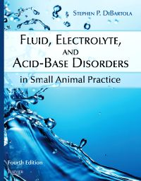 Fluid, Electrolyte, and Acid-Base Disorders in Small Animal Practice