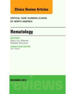 Hematology  An Issue of Critical Care Nursing Clinics