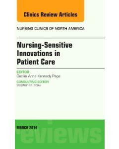Nursing-Sensitive Indicators  An Issue of Nursing Clinics