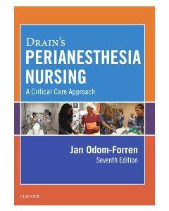 Drain's PeriAnesthesia Nursing