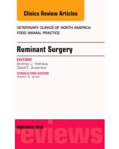 Ruminant Surgery  An Issue of Veterinary Clinics of North America: Food Animal Practice
