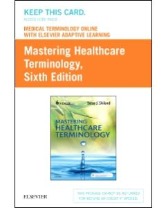 Medical Terminology Online with Elsevier Adaptive Learning for Mastering Healthcare Terminology (Retail Access Card)