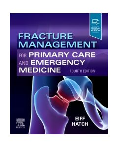 Fracture Management for Primary Care and Emergency Medicine