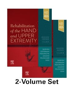 Rehabilitation of the Hand and Upper Extremity  2-Volume Set
