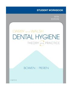 Student Workbook for Darby & Walsh Dental Hygiene