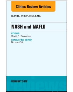 NASH and NAFLD  An Issue of Clinics in Liver Disease