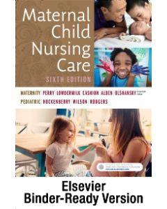 Maternal Child Nursing Care - Binder Ready