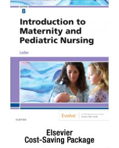 Introduction to Maternity and Pediatric Nursing - Text and Virtual Clinical Excursions Online Package
