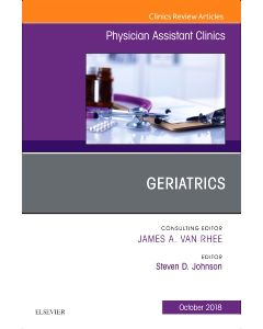 Geriatrics  An Issue of Physician Assistant Clinics