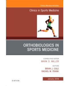 OrthoBiologics in Sports Medicine  An Issue of Clinics in Sports Medicine
