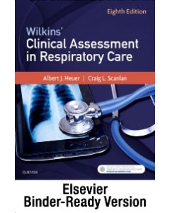Wilkins' Clinical Assessment in Respiratory Care - Binder Ready