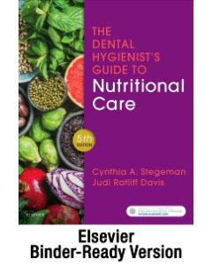The Dental Hygienist's Guide to Nutritional Care - Binder Ready