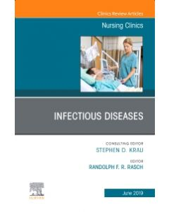 Infectious Diseases  An Issue of Nursing Clinics
