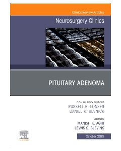 Pituitary Adenoma  An Issue of Neurosurgery Clinics of North America