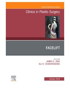 Facelift  An Issue of Clinics in Plastic Surgery