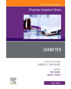 Diabetes An Issue of Physician Assistant Clinics