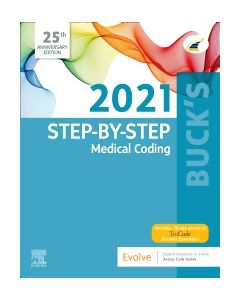 Buck's Step-by-Step Medical Coding  2021 Edition