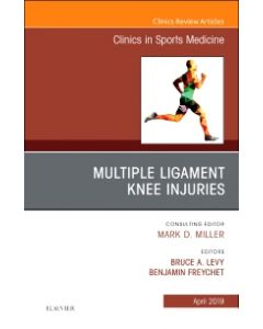 Knee Multiligament Injuries—Common Problems  An Issue of Clinics in Sports Medicine