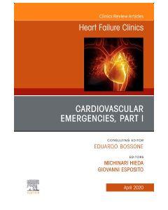Cardiovascular Emergencies  Part I  An Issue of Heart Failure Clinics
