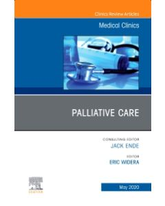 Palliative Care  An Issue of Medical Clinics of North America