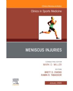 Meniscus Injuries  An Issue of Clinics in Sports Medicine