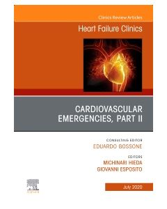 Cardiovascular Emergencies  Part II  An Issue of Heart Failure Clinics