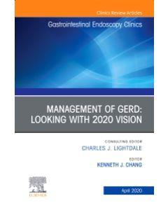 Management of GERD  An Issue of Gastrointestinal Endoscopy Clinics