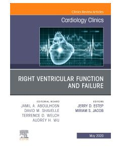 Right Ventricular Function and Failure  An Issue of Cardiology Clinics