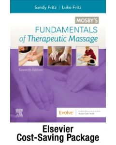 Fundamentals of Therapeutic Massage with Mosby's Essential Sciences for Therapeutic Massage 6e Package