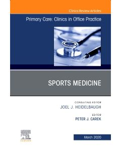 Sports Medicine  An Issue of Primary Care: Clinics in Office Practice