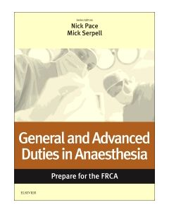 General and Advanced Duties in Anaesthesia: Prepare for the FRCA