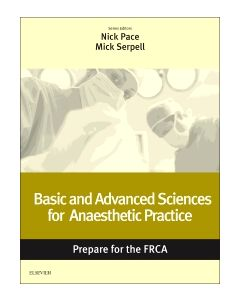 Basic and Advanced Sciences for Anaesthetic Practice: Prepare for the FRCA