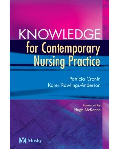 Knowledge for Contemporary Nursing Practice