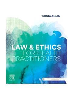 Law and Ethics for Health Practitioners