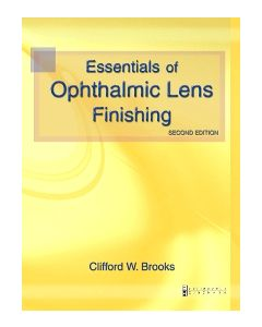 Essentials of Ophthalmic Lens Finishing