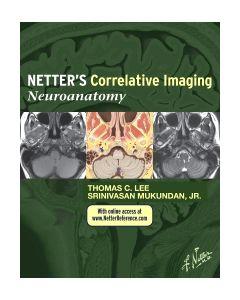 Netter's Correlative Imaging: Neuroanatomy